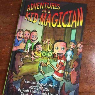 adventures of a kid magician Justin Flom front cover
